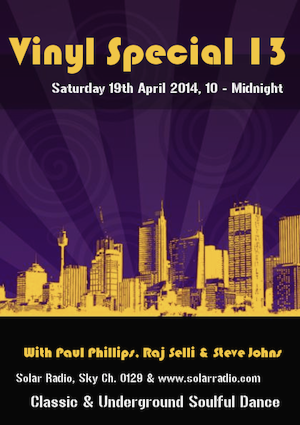 Vinyl Special with Steve Johns / Paul Phillips / Raj Selli
