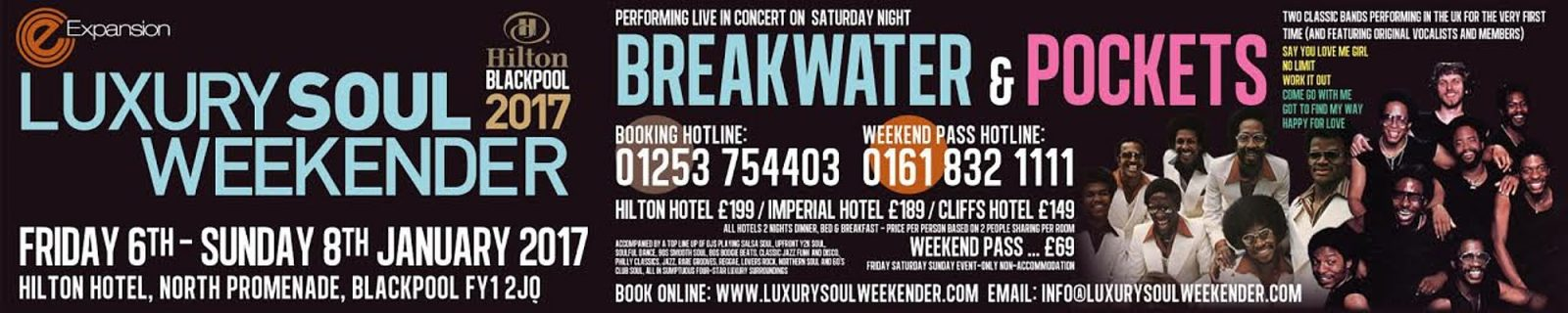 Luxury Soul Weekender 2017 Friday 6th - Sunday 8th January 2017 Hilton Hotel North Promenade Blackpool FY1 2JQ